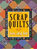 Scrap Quilts Fast and Fun, Oxmoor House Staff, 084871671X