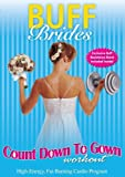 Buff Brides: Count Down to Gown Workout