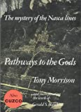 img - for Pathways to the Gods: The Mystery of the Nasca Lines book / textbook / text book