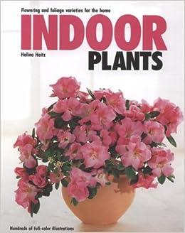 Indoor plants heitz 9780812062076 amazon books mightylinksfo