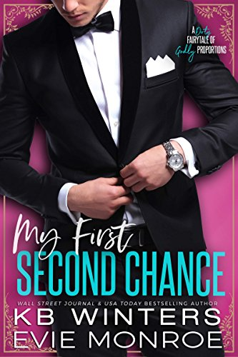 My First Second Chance: A Dirty Fairytale of Godly Proportions ()