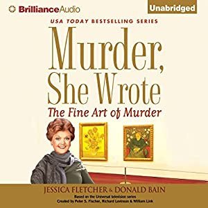 Murder, She Wrote: The Fine Art of Murder Audiobook