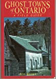 Ghost Towns of Ontario, Ron Brown, 1896757049