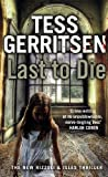 Last to Die: (Rizzoli & Isles series 10)