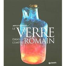 VERRE DANS L'EMPIRE ROMAIN