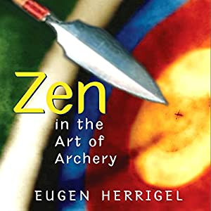 Zen in the Art of Archery Audiobook