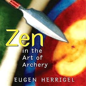 Zen in the Art of Archery Audiobook