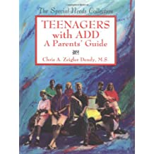 Teenagers With Add:A Parents'Guide