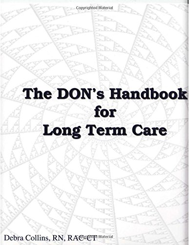DON's Handbook for Long Term Care by LTCS Books