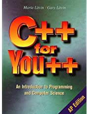 C++ for You++: An Introduction to Programming & Computer Science