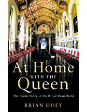At Home With the Queen: The Inside Story of the Royal Household