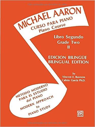 Michael Aaron Piano Course Curso Para Piano , Bk 2: Spanish, English Language Edition: Amazon.es: Michael Aaron: Libros en idiomas extranjeros