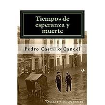 Tiempos de esperanza y muerte (Spanish Edition)