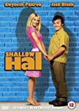 Shallow Hal [2002] [DVD]