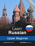 Learn Russian - Level 5: Upper Beginner Audio Course [Download]