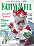 img - for Eating Well Magazine, May June 1997 (Vol. 7, No 5) book / textbook / text book