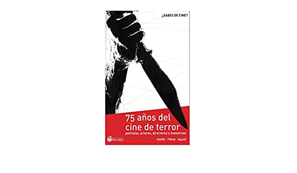 Amazon.com: Cine de Terror (Spanish Edition) eBook: Adolfo Perez Agusti: Kindle Store