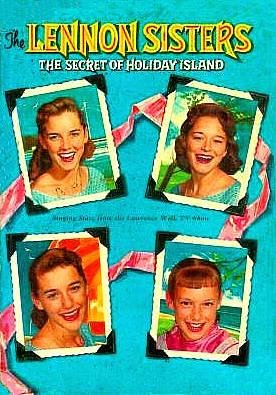 The Lennon Sisters: The Secret of Holiday Island