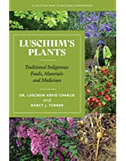 Luschiim's Plants: Traditional Indigenous Foods, Materials and Medicines