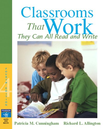 Classrooms That Work: They Can All Read and Write (4th Edition)