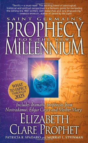 Saint Germain's Prophecy for the New Millennium