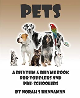 Pets (Rhythm & Rhyme Books for Toddlers and Pre-schoolers Book 2)