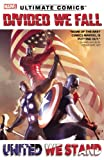img - for Ultimate Comics Divided We Fall, United We Stand book / textbook / text book
