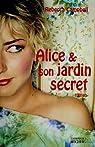 Alice et son jardin secret par Campbell