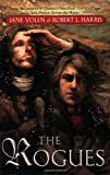 The Rogues, Jane Yolen and Richard G. Harrison, 0142412066