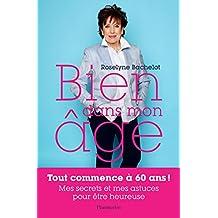 Bien dans mon âge (DOCS, TEMOIGNAG) (French Edition)
