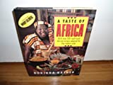 img - for A Taste of Africa: With over 100 Traditional African Recipes Adapted for the Modern Cook by Dorinda Hafner (1993-01-31) book / textbook / text book