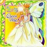 Queen Mab (The Fairies of Cottingley Glen)