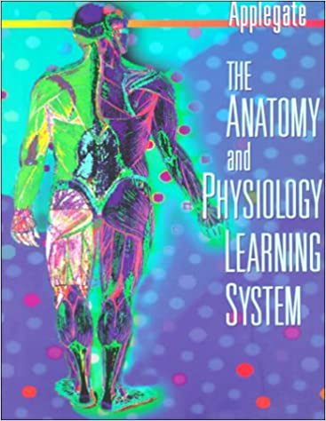 The Anatomy and Physiology Learning System: Textbook: 9780721666358 ...