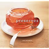 Preserves: Jellies, Pickles and Liqueurs