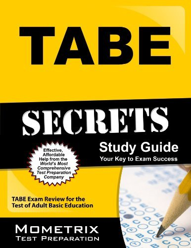 TABE Secrets Study Guide: TABE Exam Review for the Test of Adult Basic Education by TABE Exam Secrets Test Prep Team (2013-02-14) Paperback