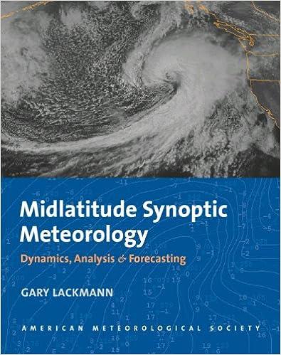 Midlatitude synoptic meteorology dynamics analysis and midlatitude synoptic meteorology dynamics analysis and forecasting gary lackmann 9781878220103 amazon books fandeluxe Choice Image