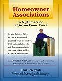 Homeowner Associations: A Nightmare or a Dream Come True?