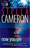 Now You See Him, Stella Cameron, 077832219X