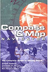 Compass & Map Navigator (rev): The Complete Guide to Staying Found Paperback