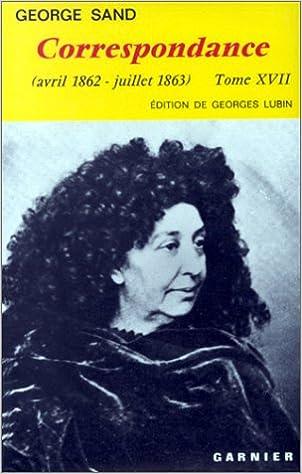 Livres gratuits Correspondance (avril 1862 - juillet 1863) Tome XVII pdf