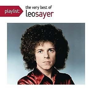 Leo Sayer Playlist The Very Best Of Leo Sayer Amazon