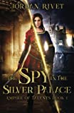 Best CreateSpace Independent Publishing Platform Rivets - The Spy in the Silver Palace Review