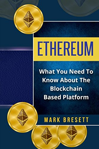 Ethereum: What You Need To Know About The Blockchain-Based Platform