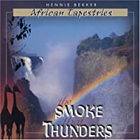 African Tapestries (the Smoke That Thunders)