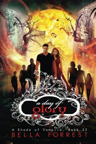 A Shade of Vampire 32: A Day of Glory (Volume 32)