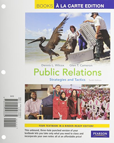 Public Relations: Strategies and Tactics, Books a la Carte Plus MyCommunicationLab with eText -- Access Card Package (10