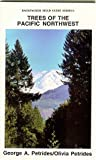 img - for Trees of the Pacific Northwest: Including All Trees That Grow Wild in Oregon, Washington, Idaho, Montana, British Columbia, W. Alberta, Yukon, and Ala (Backpacker Field Guides) book / textbook / text book