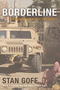 Borderline: Reflections on War, Sex, and Church by Cascade Books