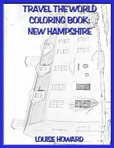 Download Travel the World coloring book: New Hampshire (Volume 58) ebook