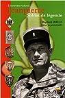 Lieutenant-colonel Jeanpierre : Soldat de légende par Muelle